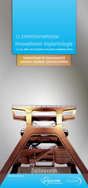 """Expertensymposium """"Innovationen Implantologie"""" 2012"""
