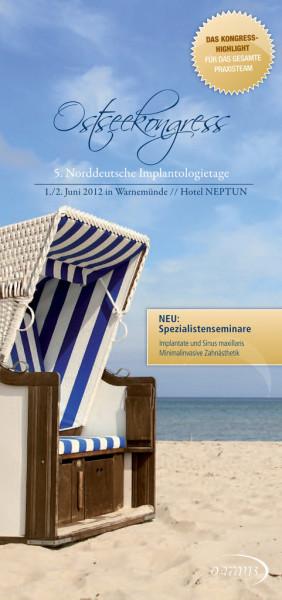 Ostseekongress/ 5. Norddeutsche Implantologietage