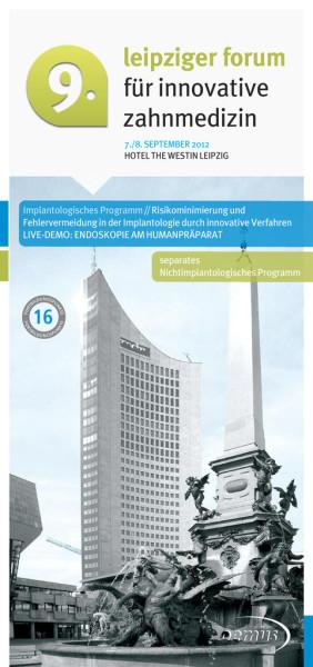 9. Leipziger Forum für Innovative Zahnmedizin