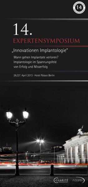 """EXPERTENSYMPOSIUM """"Innovationen Implantologie"""" 2013"""