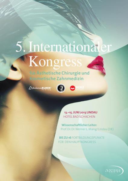 5. Internationaler Kongress für Ästhetische Chirurgie und Kosmetische Zahnmedizin