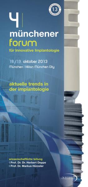 4. Münchener Forum für Innovative Implantologie