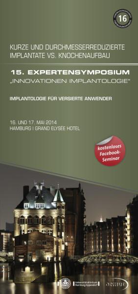 """EXPERTENSYMPOSIUM """"Innovationen Implantologie"""" 2014"""