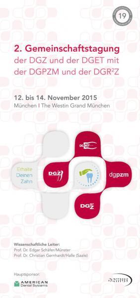 2. Gemeinschaftstagung der DGZ und der DGET mit der DGPZM und der DGR²Z