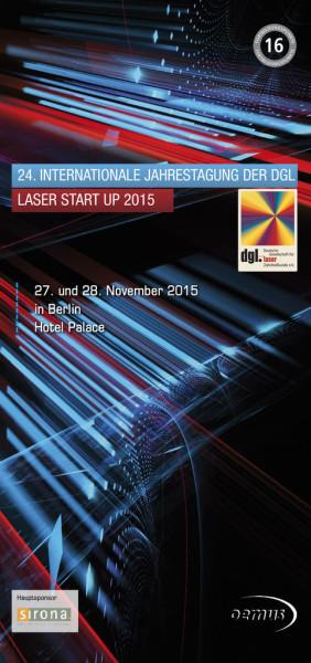 24. Jahrestagung der DGL/LASER START UP 2015