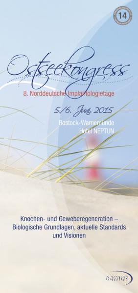 Ostseekongress/8. Norddeutsche Implantologietage