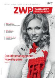 ZWP Zahnarzt Wirtschaft Praxis 12/2017
