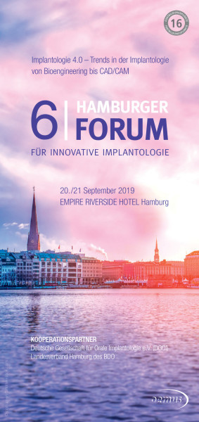 6. Hamburger Forum für Innovative Implantologie