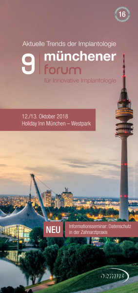 9. Münchener Forum für Innovative Implantologie