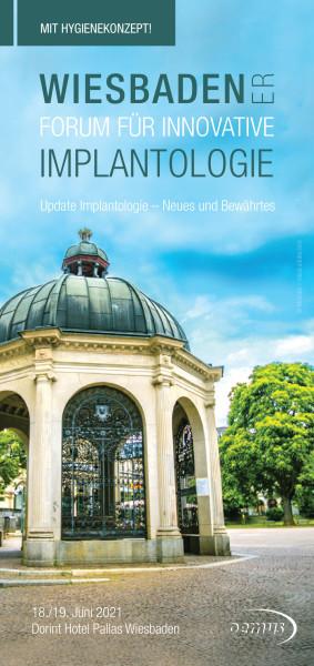 Wiesbadener Forum für Innovative Implantologie
