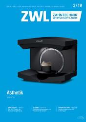 ZWL Zahntechnik Wirtschaft Labor 03/19