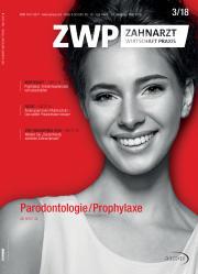 ZWP Zahnarzt Wirtschaft Praxis 03/2018