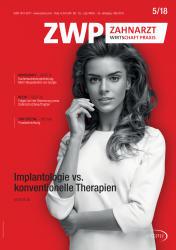 ZWP Zahnarzt Wirtschaft Praxis 05/2018