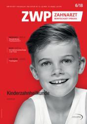 ZWP Zahnarzt Wirtschaft Praxis 06 2018