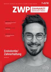ZWP Zahnarzt Wirtschaft Praxis 07-08 2018