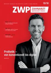ZWP Zahnarzt Wirtschaft Praxis 10 2018