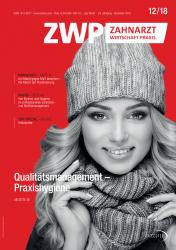 ZWP Zahnarzt Wirtschaft Praxis 12 2018