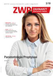 ZWP Zahnarzt Wirtschaft Praxis 03/2019