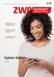 ZWP Zahnarzt Wirtschaft Praxis 04/19