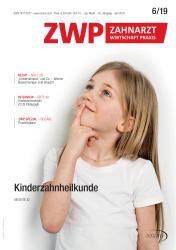 ZWP Zahnarzt Wirtschaft Praxis 06/19