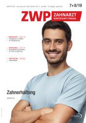 ZWP Zahnarzt Wirtschaft Praxis 07-08/19