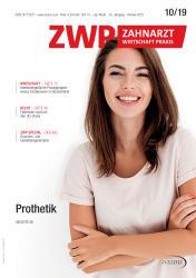 ZWP Zahnarzt Wirtschaft Praxis 10/19