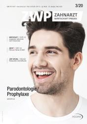 ZWP Zahnarzt Wirtschaft Praxis 03/2020