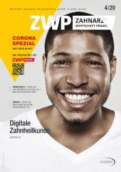 ZWP Zahnarzt Wirtschaft Praxis 04/20