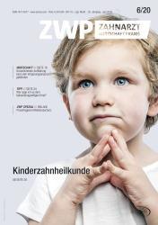 ZWP Zahnarzt Wirtschaft Praxis 06/20