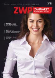 ZWP Zahnarzt Wirtschaft Praxis 03/21