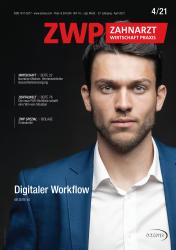 ZWP Zahnarzt Wirtschaft Praxis 04/21