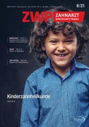ZWP Zahnarzt Wirtschaft Praxis 06/21