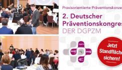 2. Präventionskongress der DGPZM: Jetzt Standflächen sichern!