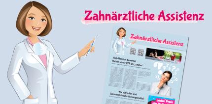 """Jetzt online: Neue Ausgabe der """"Zahnärztlichen Assistenz"""""""