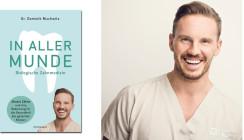 """""""In aller Munde"""" – Neues Buch zur Biologischen Zahnmedizin"""