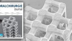 Aktuelles Oralchirurgie Journal überzeugt mit Vielfalt