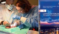 15 Jahre Leipziger Forum für Innovative Zahnmedizin