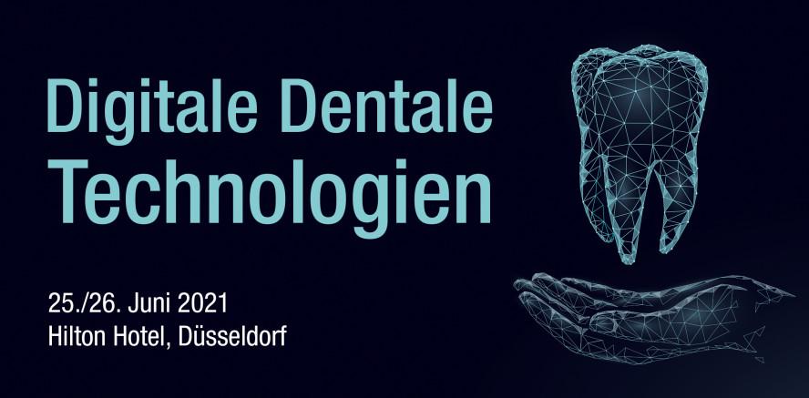 Digitale Dentale Technologien im Juni 2021 in Düsseldorf