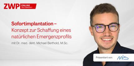 """Jetzt abrufbar auf ZWP online: Live-OP zum Thema """"Sofortimplantation"""""""