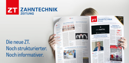 Kerninformationen auf den Punkt: ZT Zahntechnik Zeitung in neuer Optik