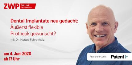 "Web-Tutorial am 4. Juni ab 17 Uhr ""Dental Implantate neu gedacht"""