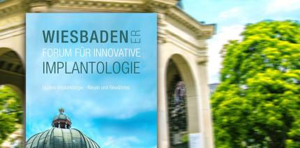 Wiesbadener Forum für Innovative Implantologie am 18./19. Juni