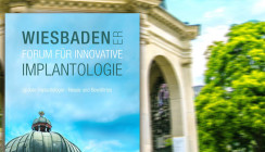 Wiesbadener Forum für Innovative Implantologie