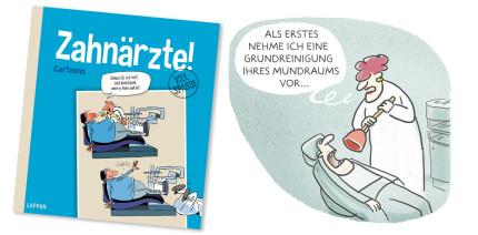 Zahnärzte Neuer Cartoon Band über Die Götter In Weiß Zwp Online