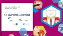 Bayerischer Zahnärztetag vom 21. bis 23. Oktober in München