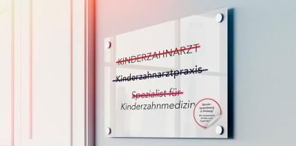 """""""Kinderzahnarzt"""" und Co. – Welche Bezeichnungen sind erlaubt?"""