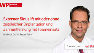 Externer Sinuslift mit oder ohne zeitgleicher Implantation und Zahnentfernung mit Foameinsatz