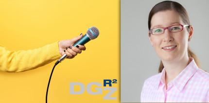 Drei Fragen an … die neue Präsidentin der DGR²Z