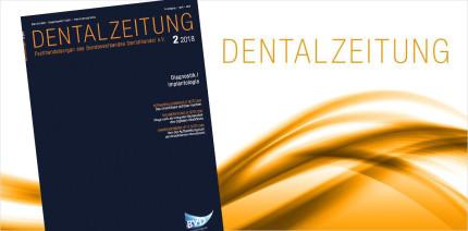 Aktuelle Ausgabe der DENTALZEITUNG als ePaper lesen