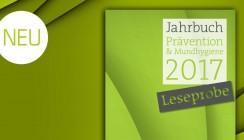 Exklusive Leseprobe: Jahrbuch Prävention & Mundhygiene 2017